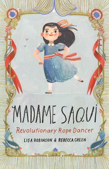 Madame Saqui: Revolutionary Rope Dancer Cover