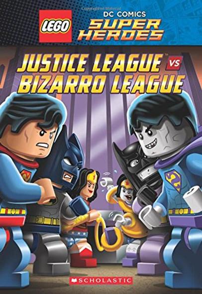 Justice League vs. Bizarro League (Lego DC Super Heroes: Chapter Book #1) Cover
