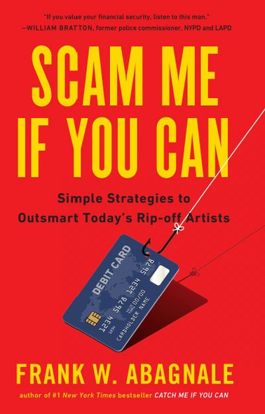 Scam Me If You Can: Simple Strategies to Outsmart Today's Ripoff Artists (Special Product)