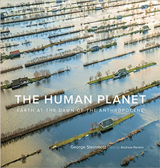 The Human Planet: Earth at the Dawn of the Anthropocene Cover
