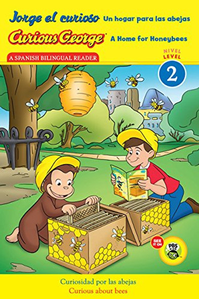 Jorge el curioso Un hogar para las abejas/Curious George A Home for Honeybees (CGTV Reader) (Spanish and English Edition) Cover