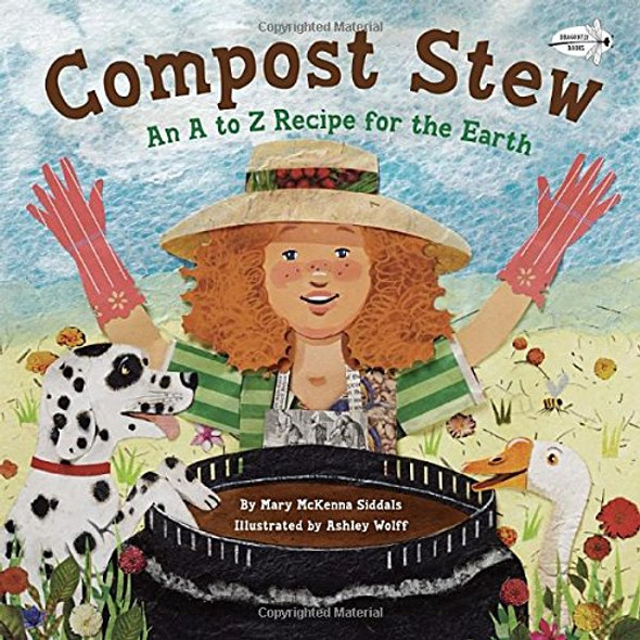 Compost Stew: An A to Z Recipe for the Earth Cover