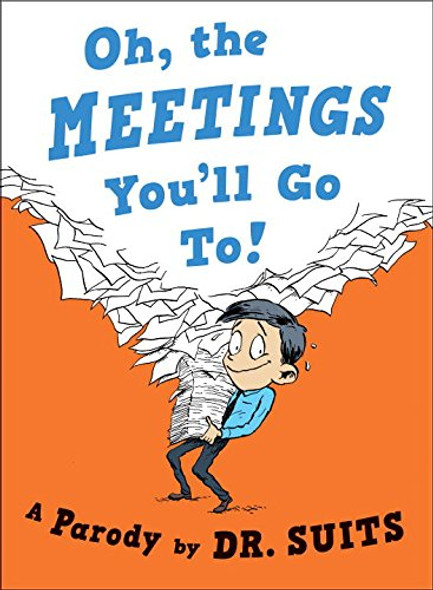 Oh, the Meetings You'll Go To!: A Parody Cover