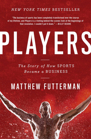 Players: The Story of How Sports Became a Business Cover