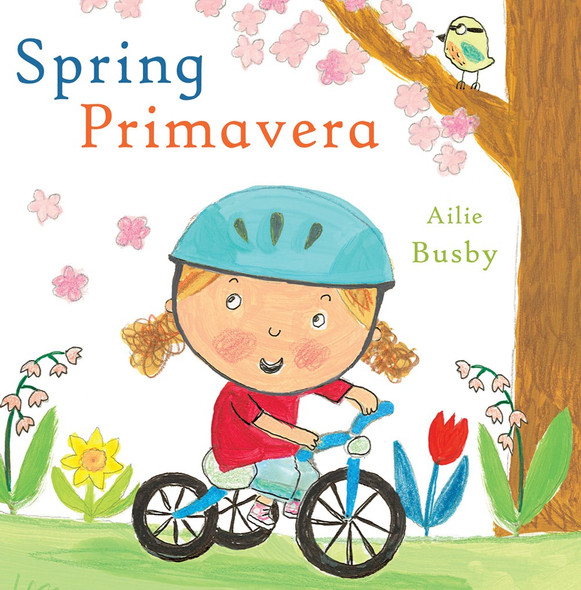 Spring/Primavera (English and Spanish Edition) Cover