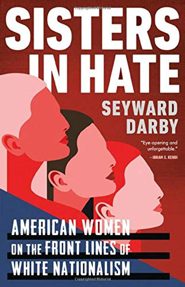 Sisters in Hate: American Women on the Front Lines of White Nationalism Cover