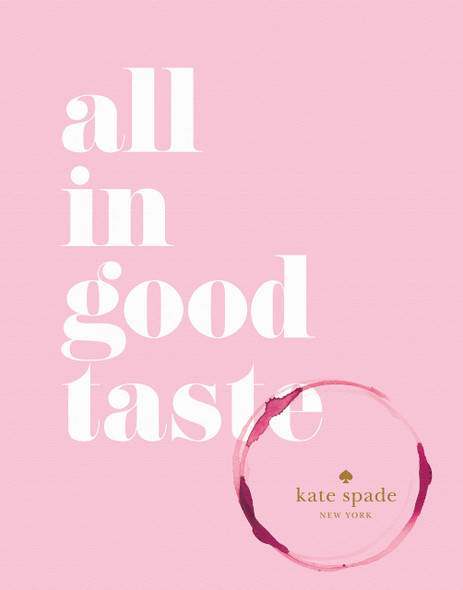 Kate Spade New York: All in Good Taste Cover
