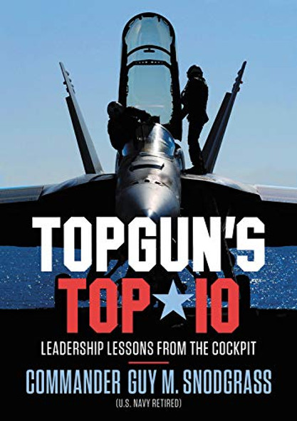 Topgun's Top 10: Leadership Lessons from the Cockpit Cover