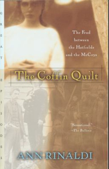 The Coffin Quilt: The Feud Between the Hatfields and the McCoys Cover