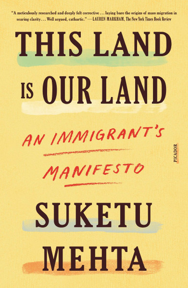 This Land Is Our Land: An Immigrant's Manifesto Cover