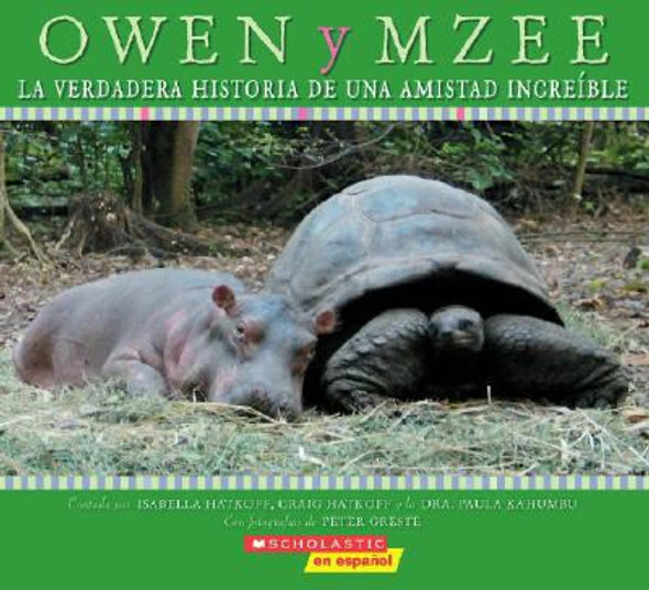 Owen y Mzee: La verdadera historia de una amistad incre'_ble (Spanish Edition) Cover