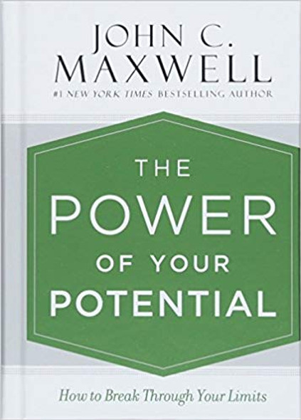 The Power of Your Potential: How to Break Through Your Limits Cover