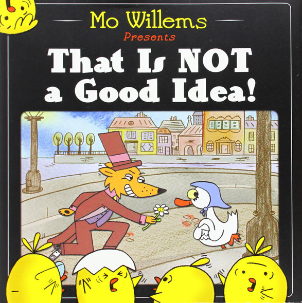 That Is Not a Good Idea! Cover