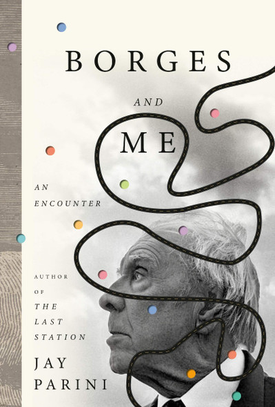 Borges and Me: An Encounter Cover