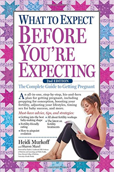 What to Expect Before You're Expecting: The Complete Guide to Getting Pregnant Cover