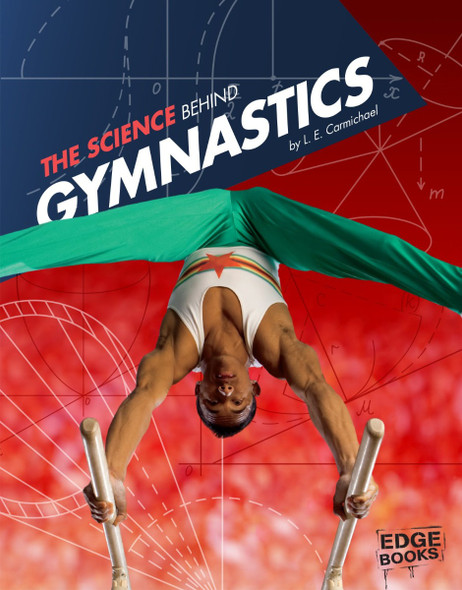 The Science Behind Gymnastics (Science of the Summer Olympics) Cover