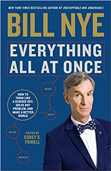 Everything All at Once: How to Think Like a Science Guy, Solve Any Problem, and Make a Better World Cover