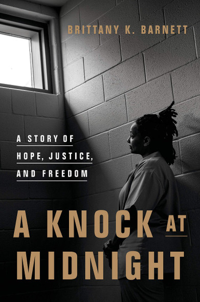 A Knock at Midnight: A Story of Hope, Justice, and Freedom Cover