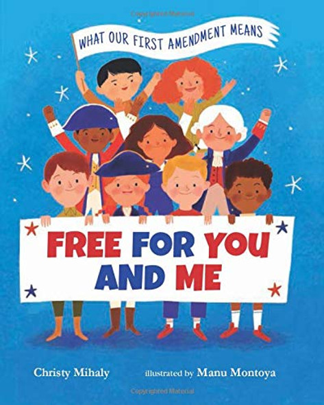Free for You and Me: What Our First Amendment Means Cover