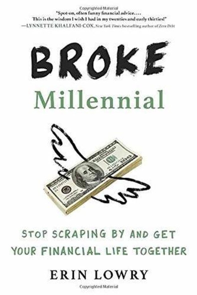 Broke Millennial: Stop Scraping by and Get Your Financial Life Together Cover