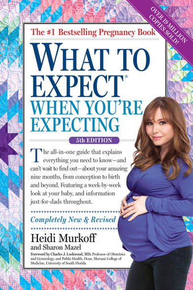 What to Expect When You're Expecting (Revised) (5TH ed.) Cover