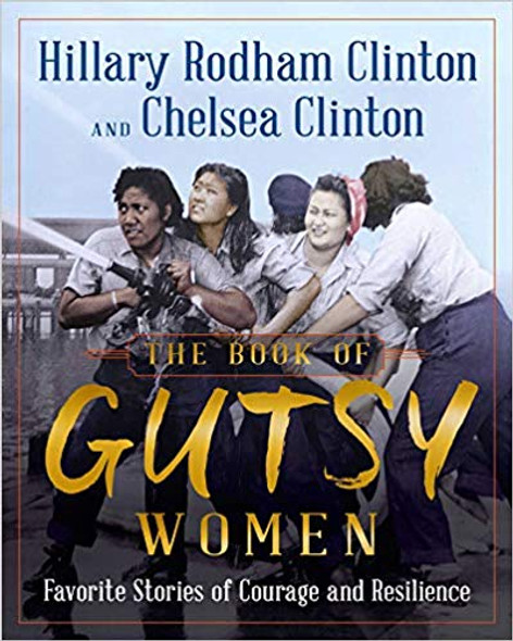The Book of Gutsy Women: Favorite Stories of Courage and Resilience Cover