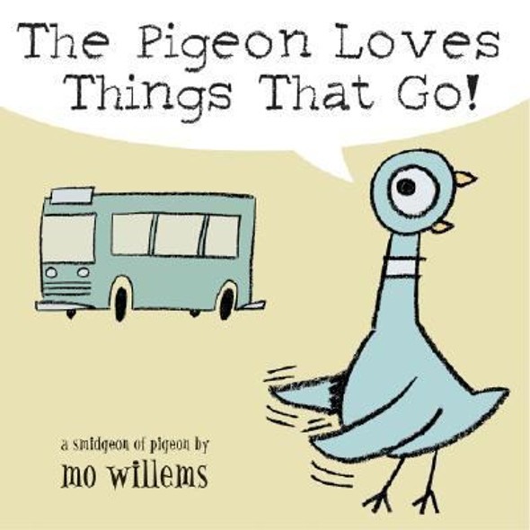 The Pigeon Loves Things That Go! Cover