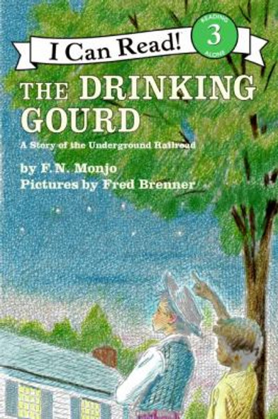 The Drinking Gourd: A Story of the Underground Railroad Cover