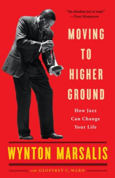 Moving to Higher Ground: How Jazz Can Change Your Life Cover