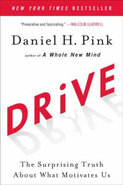 Drive: The Surprising Truth about What Motivates Us Cover