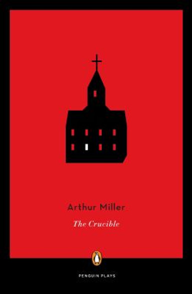 The Crucible: A Play in Four Acts (Penguin Plays) Cover