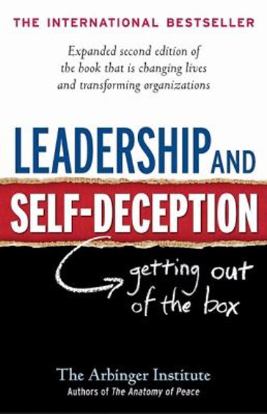 Leadership and Self-Deception: Getting Out of the Box Cover