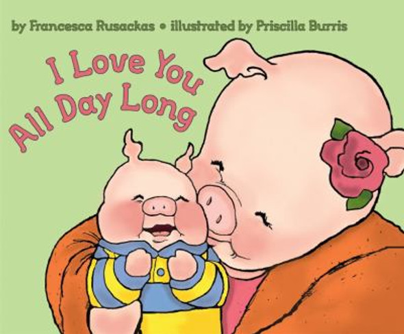 I Love You All Day Long Cover