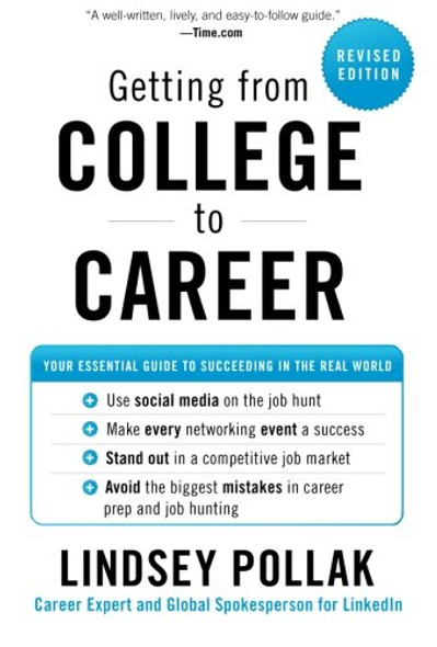 Getting from College to Career: Your Essential Guide to Succeeding in the Real World Cover