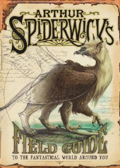 Arthur Spiderwick's Field Guide to the Fantastical World Around You Cover