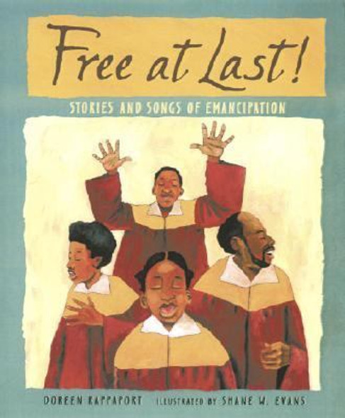 Free at Last!: Stories and Songs of Emancipation Cover