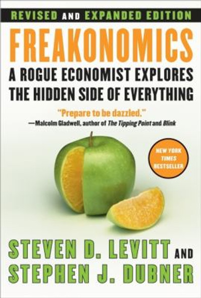 Freakonomics: A Rogue Economist Explores the Hidden Side of Everything Cover
