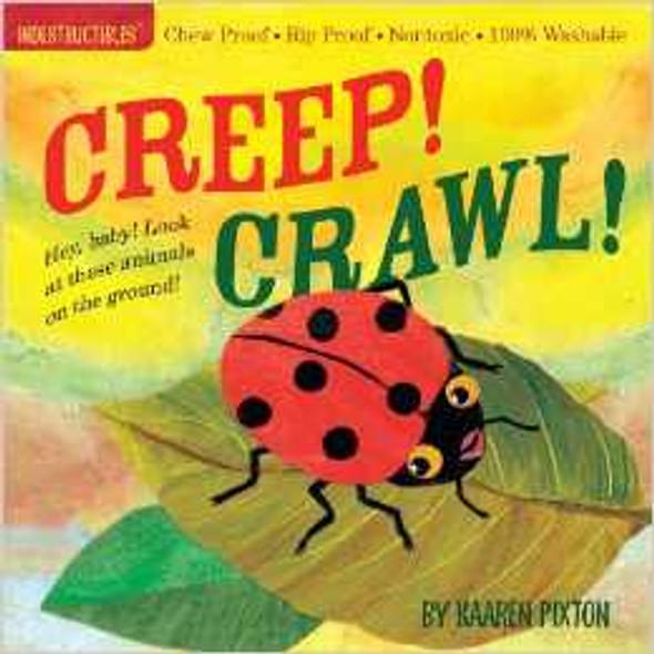 Creep! Crawl! (Indestructibles) Cover