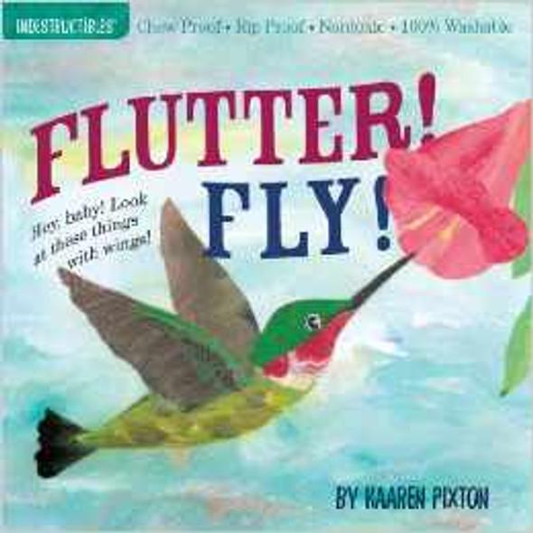 Flutter! Fly! (Indestructibles) Cover