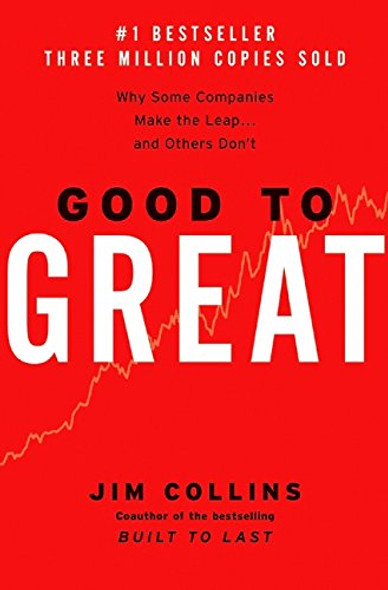 Good to Great: Why Some Companies Make the Leap... and Others Don't Cover