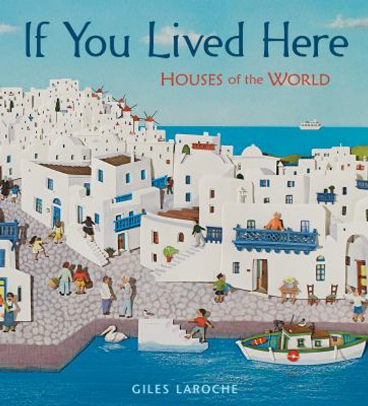 If You Lived Here: Houses of the World Cover