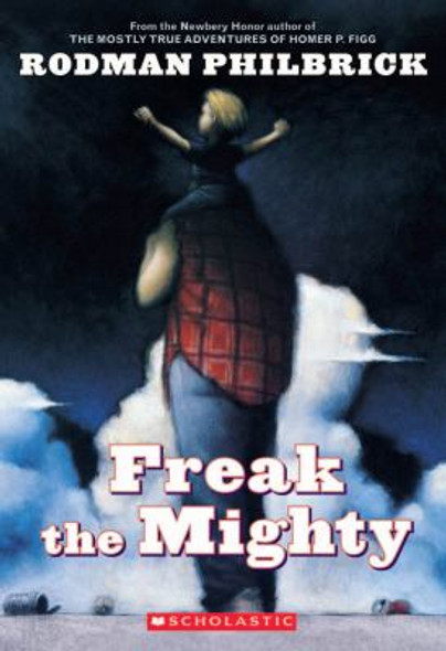 Freak The Mighty (Turtleback School & Library Binding Edition) Cover