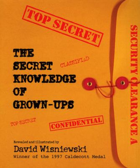 The Secret Knowledge Of Grown-Ups (Turtleback School & Library Binding Edition) Cover