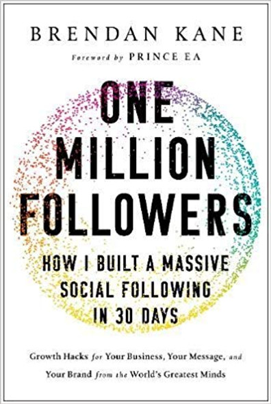 One Million Followers: How I Built a Massive Social Following in 30 Days Cover