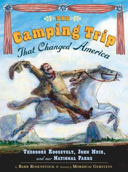The Camping Trip That Changed America Cover