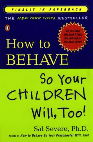 How to Behave So Your Children Will, Too! Cover