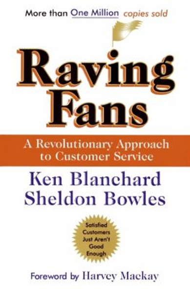 Raving Fans: A Revolutionary Approach to Customer Service Cover
