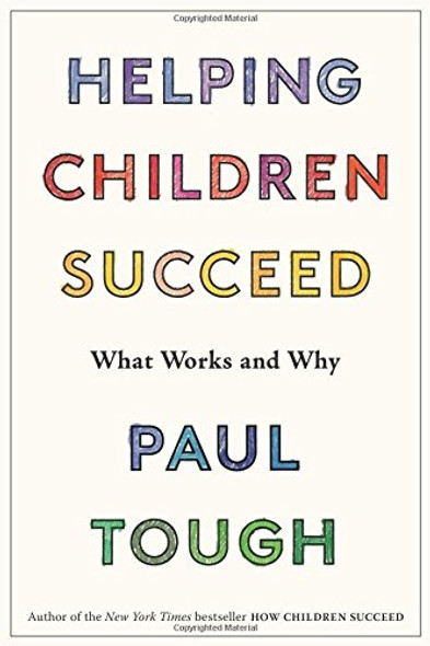 Helping Children Succeed: What Works and Why Cover