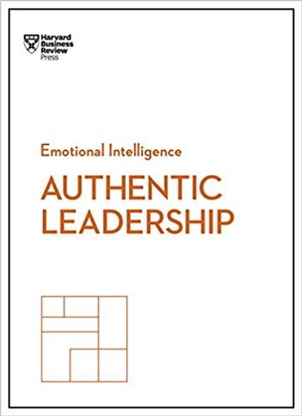 Authentic Leadership ( HBR Emotional Intelligence ) Cover