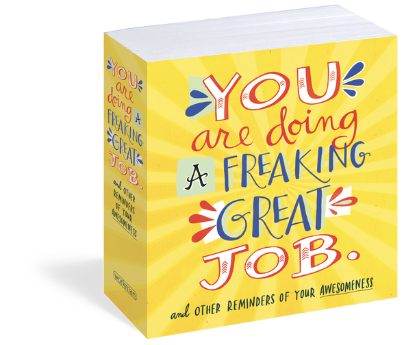 You Are Doing a Freaking Great Job.: And Other Reminders of Your Awesomeness Cover